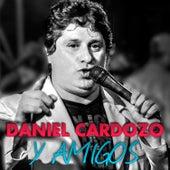 Y Amigos de Daniel Cardozo