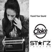 Found Your Sound de Choice