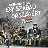 Egy Szabad Országért van Desmond Child