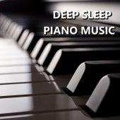 Deep Sleep Piano Music by Deep Sleep Music Academy