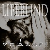 Lifeblind by PM Saari
