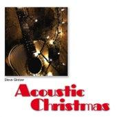 Acoustic Christmas by Steve Glotzer