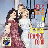 Let's Take a Sea Cruise de Frankie Ford