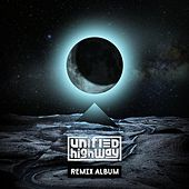 Unified Highway (Remix Album) fra Unified Highway