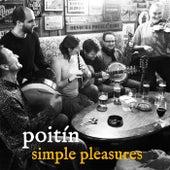 Simple Pleasures by Poitín