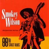 88th Street Blues de Smokey Wilson