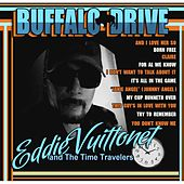 Buffalo Drive von Eddie Vuittonet and the Time Travelers