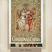 Christmas Cards by Ray Price