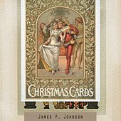 Christmas Cards by James P. Johnson
