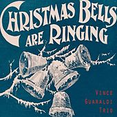 Christmas Bells Are Ringing by Vince Guaraldi