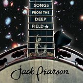 Songs from the Deep Field by Jack Pearson