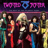 The Best Of The Atlantic Years by Twisted Sister