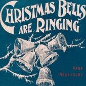 Christmas Bells Are Ringing von Nana Mouskouri
