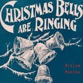 Christmas Bells Are Ringing de Miriam Makeba