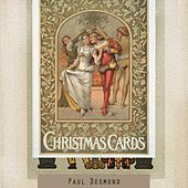 Christmas Cards by Paul Desmond