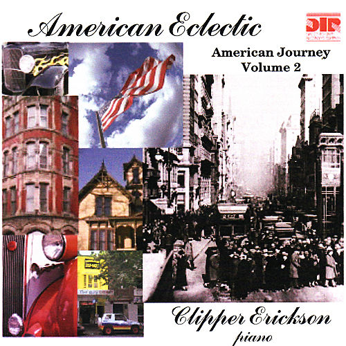 American Eclectic - American Journey Vol. 2 by Clipper Erickson