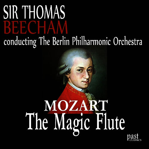 Mozart: The Magic Flute by Berlin Philharmonic Orchestra