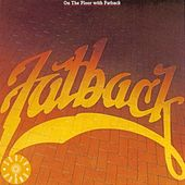 On the Floor by Fatback Band