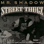 Mr. Shadow Presents: Street Thugz Volume 1 by Various Artists