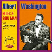 Blues And Soul Man by Albert Washington