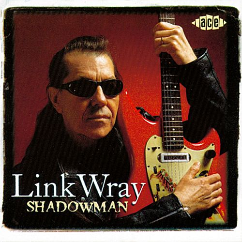 Shadowman von Link Wray