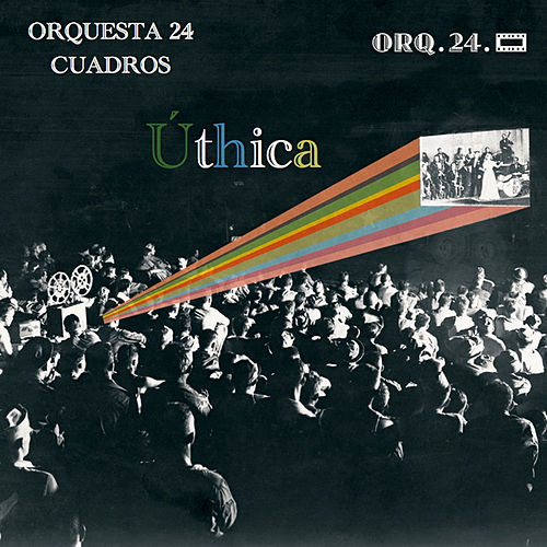 Úthica (Single) de Orquesta 24 Cuadros : Napster