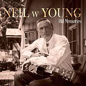 Old Memories de Neil W Young