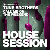 Call Me on the Weekend by Tune Brothers