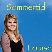 Sommertid by Louise