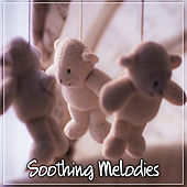 Soothing Melodies – Classical Songs for Kids, Calm Sound, Relaxing Piano, Mozart for Child, Quiet Baby by Soulive