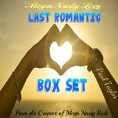 Mega Nasty Love: Last Romantic Box Set by Paul Taylor