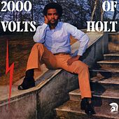 2000 Volts of Holt (Bonus Track Edition) de John Holt