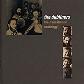 The Transatlantic Anthology (Live) von Dubliners