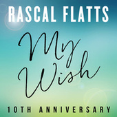 My Wish de Rascal Flatts