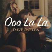 Ooo La La de Dave Patten