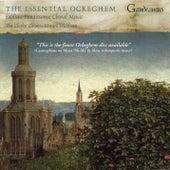 The Essential Ockeghem by Edward Wickham