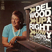 Upright, Low Down and Honky Tonk by Del Wood