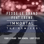 Immortal (The Remixes) by Fedde Le Grand