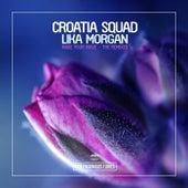 Make Your Move - The Remixes de Croatia Squad