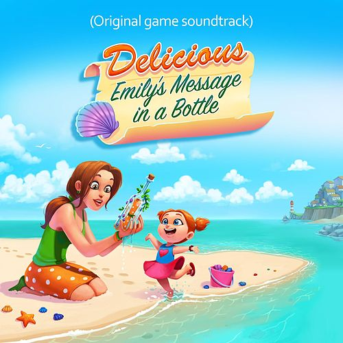 Delicious - Emily's Message in a Bottle (Original Game Soundtrack) van Various Artists