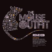 The Mouse Outfit (Remixed) by The Mouse Outfit