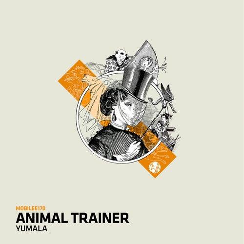 Yumala by Animal Trainer
