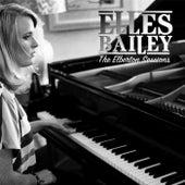 The Elberton Sessions von Elles Bailey