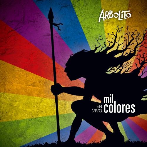 Mil Colores (En Vivo) by Arbolito