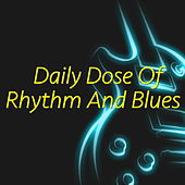 Daily Dose Of Rhythm And Blues de Various Artists