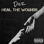 Heal the Wounds by Dilz