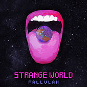 Strange World by Fallulah