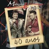 40 Anos (Ao Vivo) von Matogrosso e Mathias