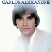 Eternamente de Carlos Alexandre