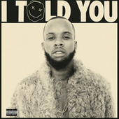 I Told You von Tory Lanez